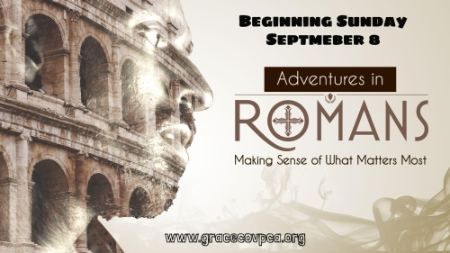 Adventures in Romans - Series Intro